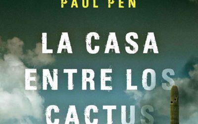 La casa entre los cactus (Reseña literaria)